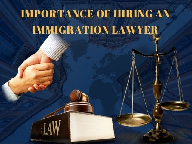 Hire An Immigration Lawyer For Visa Application